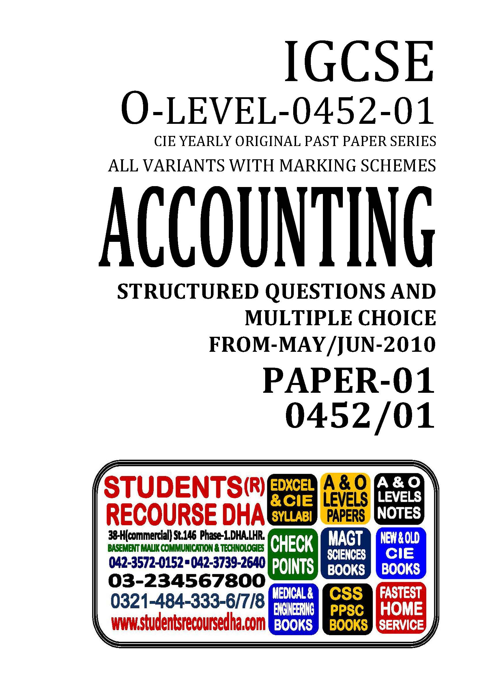 UNSOLVED YEARLY WITH MARKING SCHEME IGCSE ACCOUNTING-P1-0452-01