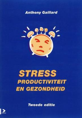 Stress, productiviteit en gezondheid