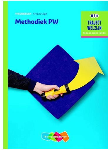 Traject Welzijn - Methodiek PW Theorieboek niveau 3/4