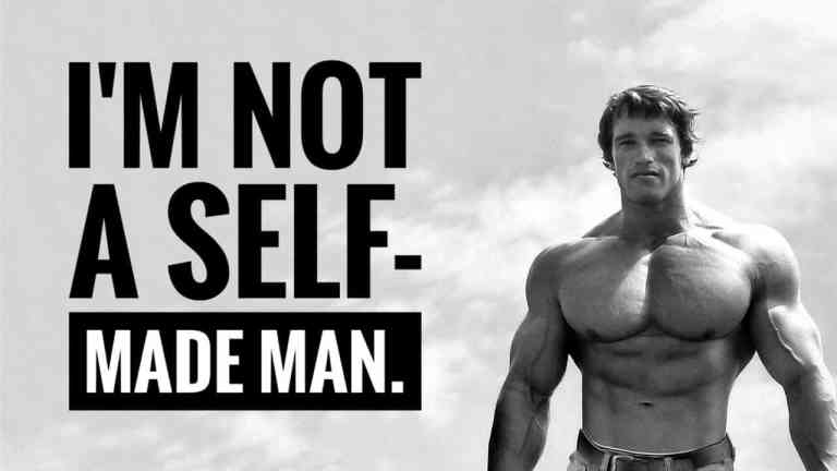 Arnold Schwarzenegger - I'm not a self made mand
