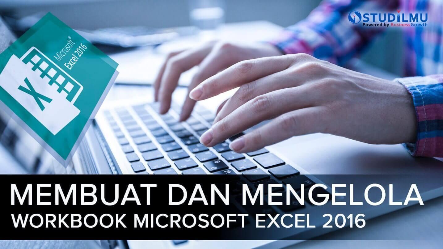 Membuat Dan Mengelola Workbook Microsoft Excel