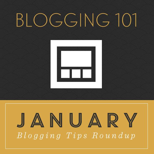 January Blogging Tips