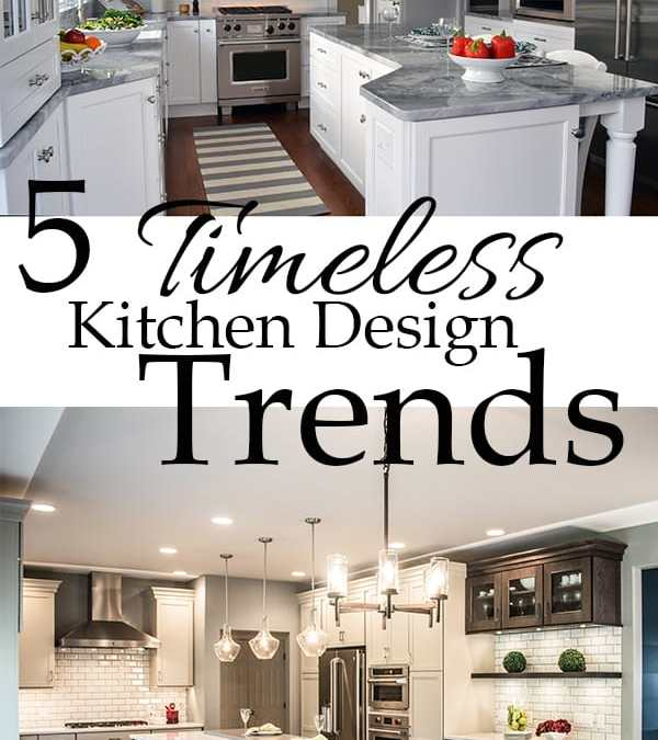 Kitchen Design Trends that Will Never Go Out of Style