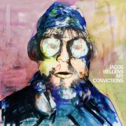 Jacob Bellens – My Convictions