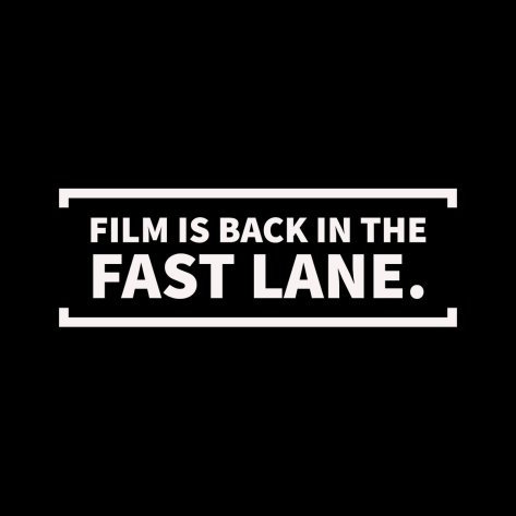 Film Is Back in the Fast Lane