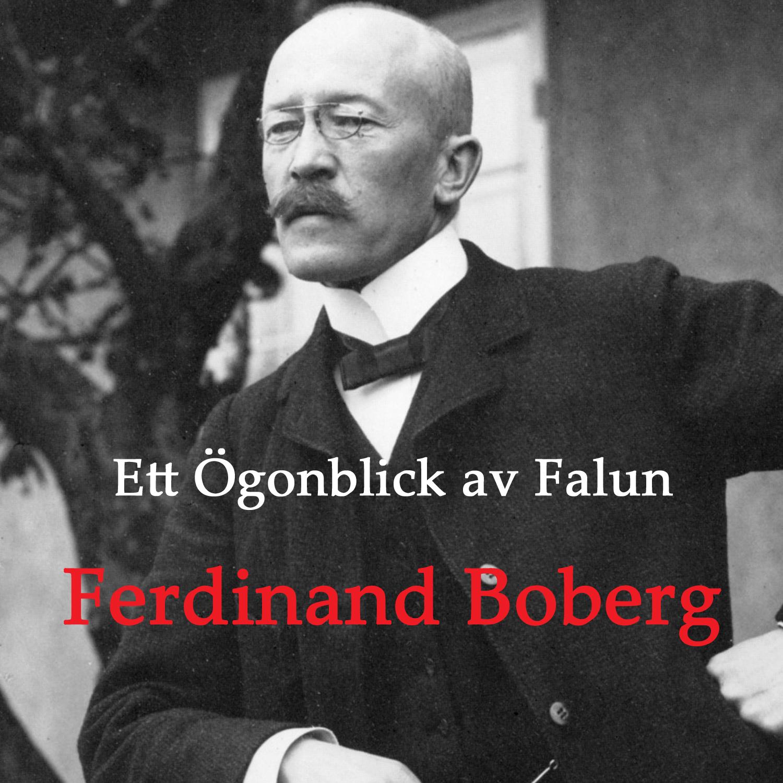 Ett Ögonblick av Falun – Ferdinand Boberg