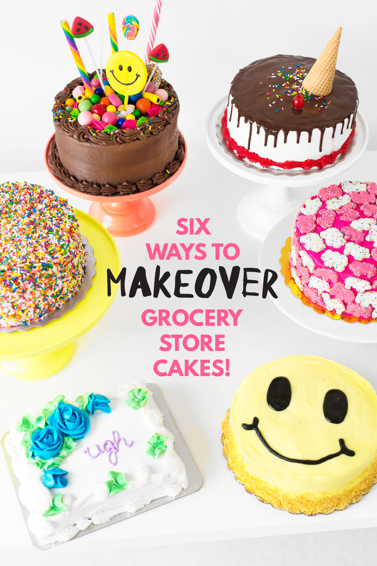 Cakeover Six Grocery Store Cake Hacks
