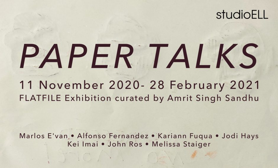 Paper Talks EXHIBITION studioELL Gallery featuring work from studioELL's FLATFILE