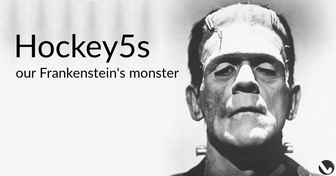 hockey5s-Frankenstein