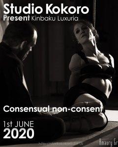 1st June Kinbaku Luxuria Consensual non-consent