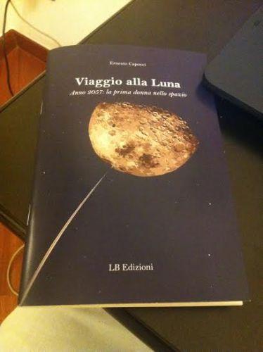 """Presentazione """"Viaggio alla luna"""" di Ernesto Capocci"""