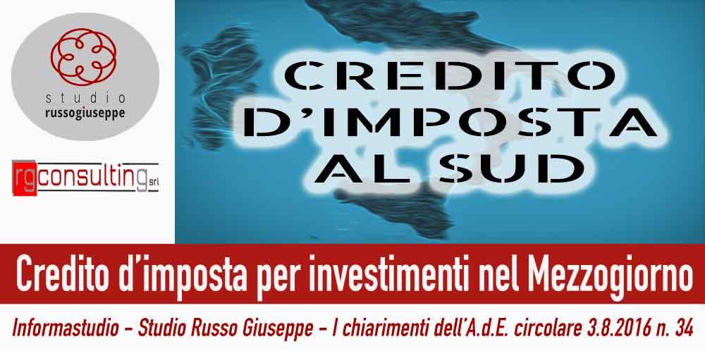 Credito d'imposta per investimenti nel Mezzogiorno i chiarimenti dell'A.d.E.