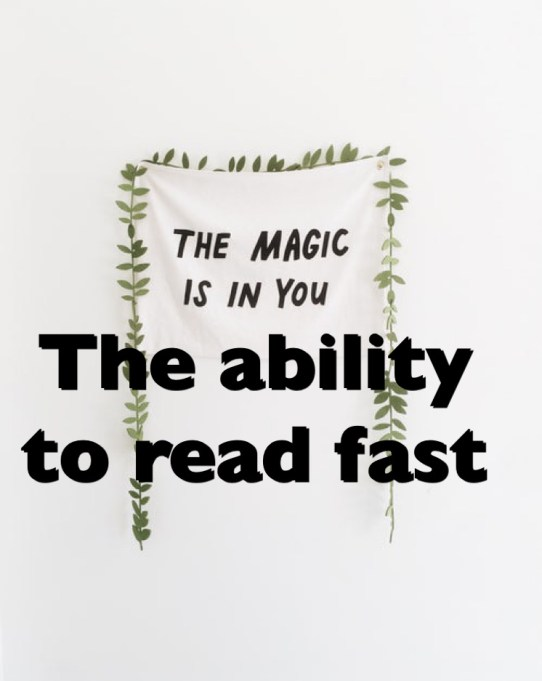 The ability to read fast