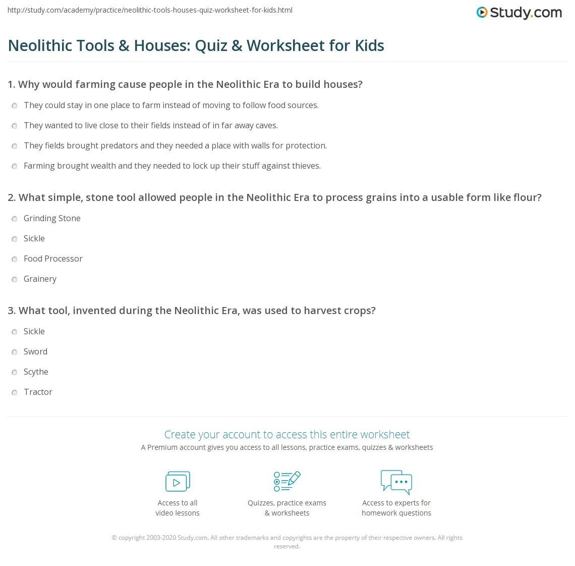 Neolithic Tools Amp Houses Quiz Amp Worksheet For Kids