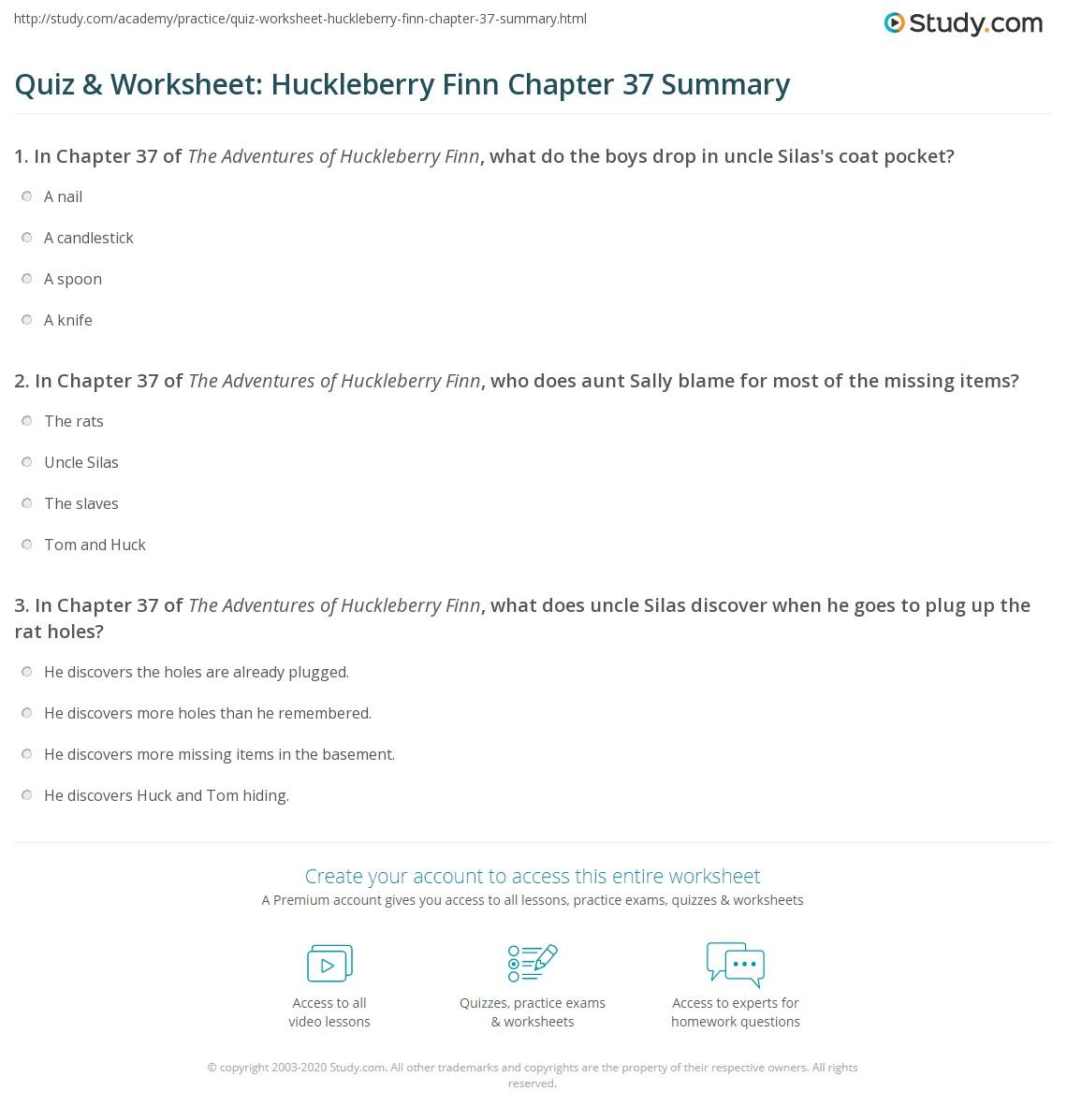 Quiz Amp Worksheet Huckleberry Finn Chapter 37 Summary