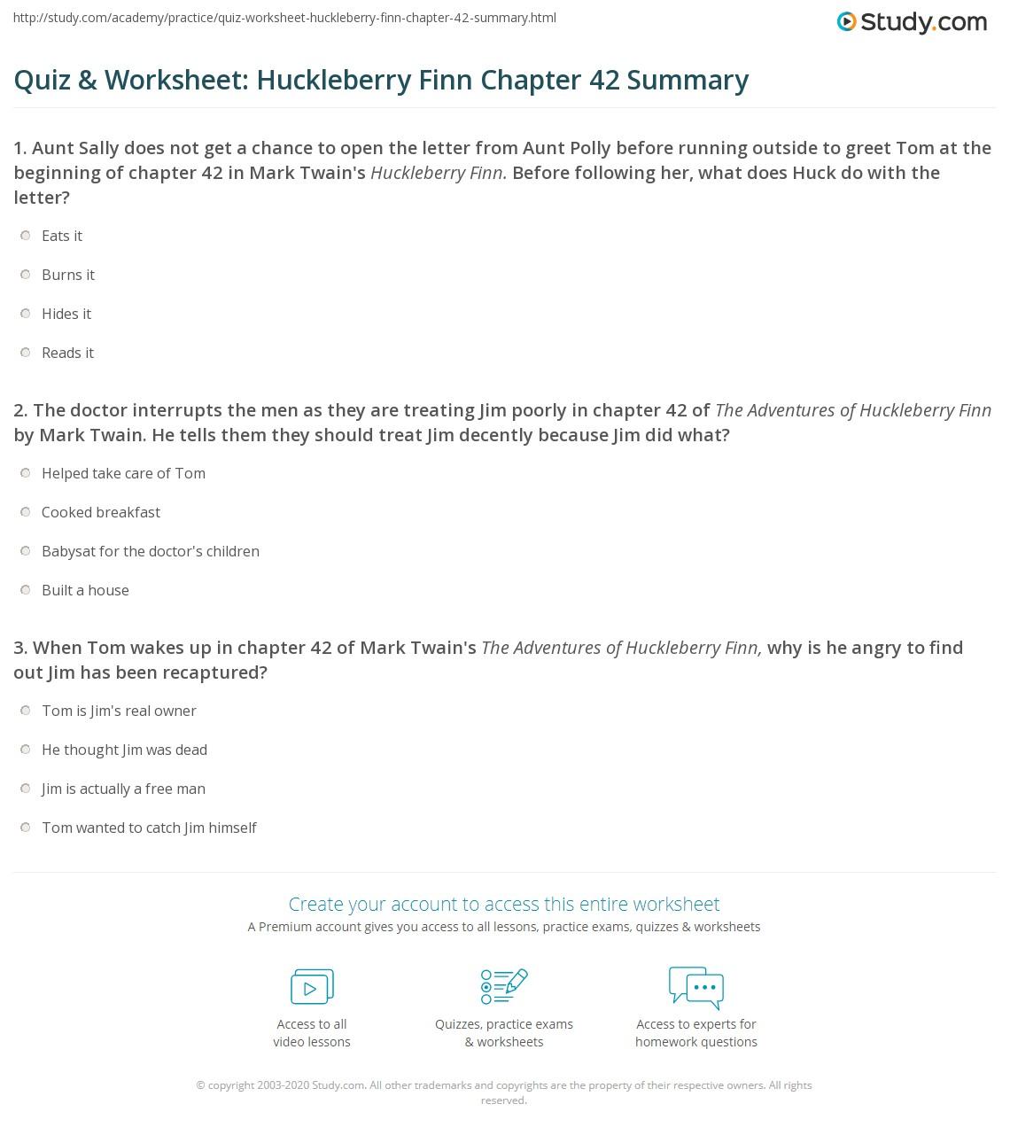 Quiz Amp Worksheet Huckleberry Finn Chapter 42 Summary