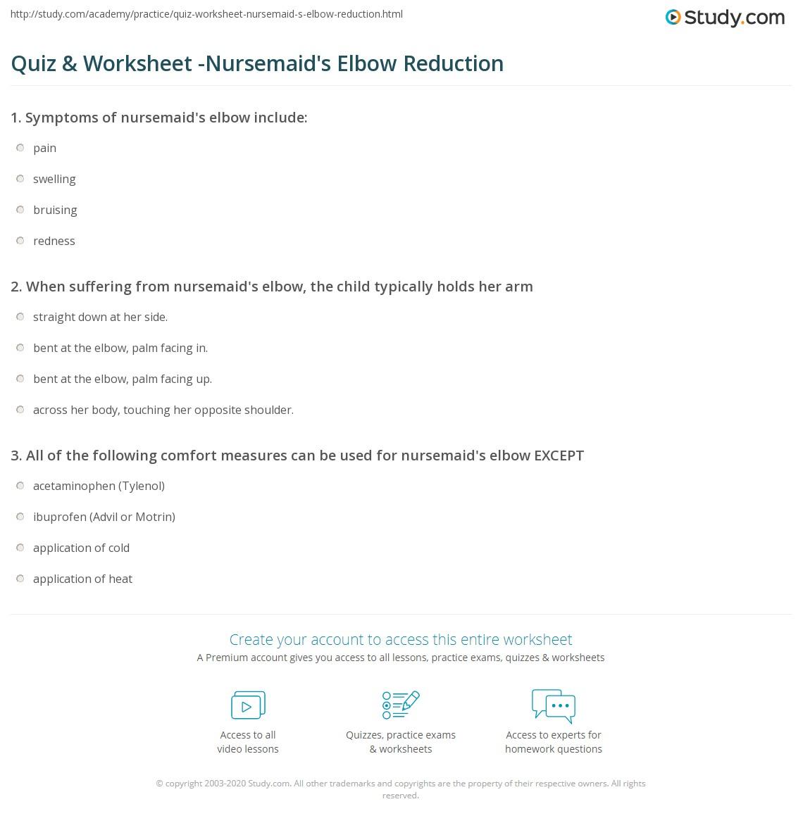 Quiz Amp Worksheet Nursemaid S Elbow Reduction