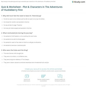 Quiz & Worksheet  Plot & Characters in The Adventures of Huckleberry Finn | Study