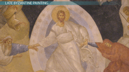 Late Byzantine Art: Styles, Influences & Functions
