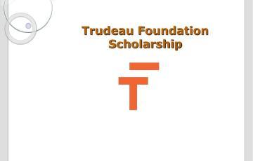 Trudeau foundation scholarship