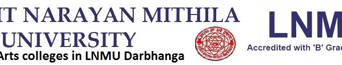 list of arts college in LNMU Darbhnaga