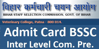 BSSC ADMIT CARD DOWNLOAD INTER LEVEL Combined Pre.