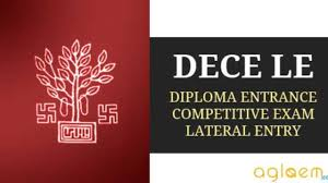 Diploma Entrance Competitive Examination (Lateral Entry)