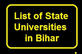 LIST OF UNIVERSITIES AND COLLEGES IN BIHAR