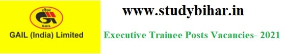 Apply Online for Executive Trainee Vacancy in GAIL, GATE-Qualified Selected, Last Date-16/03/2021.