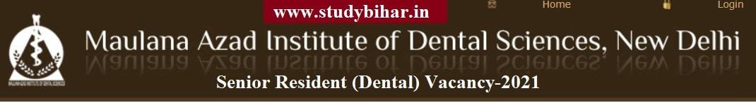 Apply for Senior Resident (Dental) Vacancy-2021, Last Date-20/02/2021.