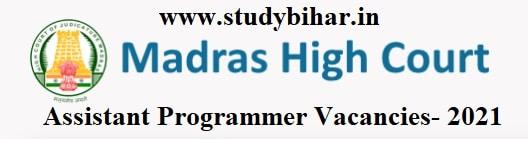 Apply Online - Assistant Programmer Vacancies- 2021 in MHC, Last Date- 15 /03/2021.Apply Online - Assistant Programmer Vacancies- 2021 in MHC, Last Date- 15 /03/2021.