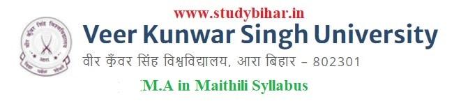 Download the M.A in Maithili Syllabus of Veer Kunwar Singh University, Ara-Bihar