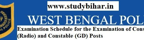 Downlaod Exam Schedule of Constable (Radio) and Constable (GD in WB Police, Exam Date-06/04/2021.