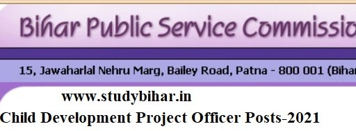 Apply for Child Development Project Officer Vacancy in BPSC, Last Date- 01/04/2021.