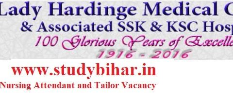 Apply Online for Nursing Attendant and Tailor Vacancy in LHMC, Last Date - 12/03/2021.