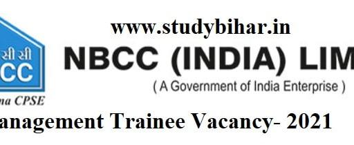 Apply Online for Management Trainee Vacancy-2021 in NBCC, Last Date-21/04/2021.