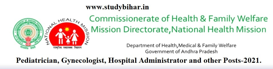 Apply for Pediatrician, Gynecologist and many Vacancy in NHM, AP, Last Date- 18/03/2021.