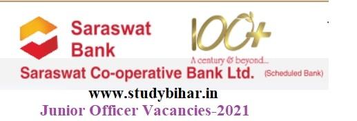 Apply Online for Junior Officer Vacancies in Saraswat Bank, Last Date- 19/03/2021.
