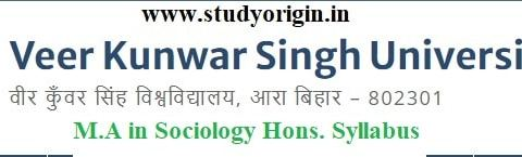 Download the M.A in Sociology Hons. Syllabus of Veer Kunwar Singh University, Ara-Bihar
