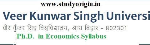 Download the Ph.D. in Economics Syllabus of Veer Kunwar Singh University, Ara-Bihar