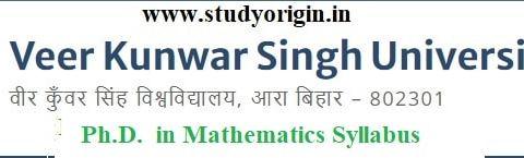 Download the Ph.D. in Mathematics Syllabus of Veer Kunwar Singh University, Ara-Bihar