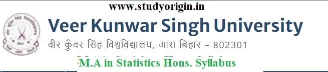 Download the M.A in Statistics Hons. Syllabus of Veer Kunwar Singh University, Ara-Bihar by Click Here