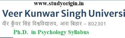 Download the Ph.D. in Psychology Syllabus of Veer Kunwar Singh University, Ara-Bihar