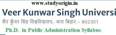 Download the Ph.D. in Public Administration Syllabus of Veer Kunwar Singh University, Ara-Bihar