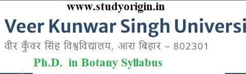 Download the Ph.D. in Botany Syllabus of Veer Kunwar Singh University, Ara-Bihar