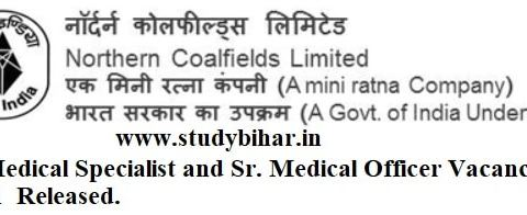 Apply Online for Sr. Medical Specialist and Sr. Medical Officer Vacancy-2021 in NCL, Last Date-30/04/2021.