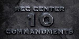 Notorious B.I.G.'s Rec Center 10 Commandments