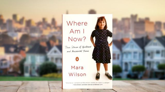 In Her New Memoir, Mara Wilson Explores the Challenges of Growing Up Female and Famous