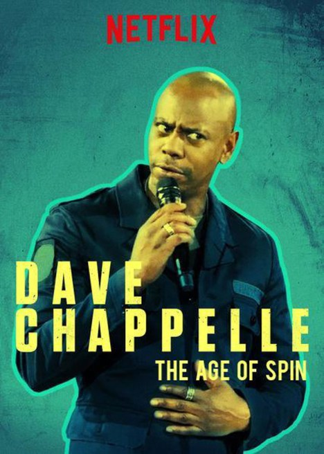 Dave Chappelle Age of Spin