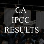 CA Intermediate/IPC May 2018 Pass Percentage | Rankers/Toppers May 2018